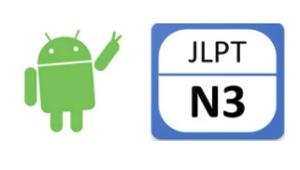 Tín đồ android thỏa mãn mong chờ với phần mềm học tiếng Nhật N3: JLPT N3 - Luyện thi N3